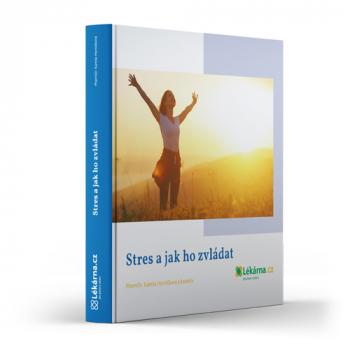 Stres a jak ho zvládat